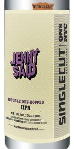 Jenny Said Double Dry-Hopped IIPA