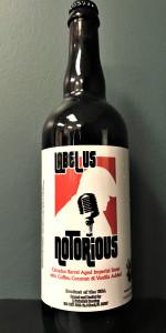 Label Us Notorious - Calvados BA Big Poppa