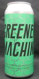 Greener Machine