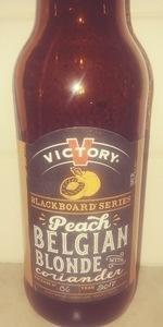 Blackboard Series #6 - Peach Belgian Blonde With Coriander