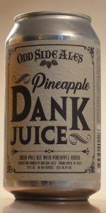 Pineapple Dank Juice