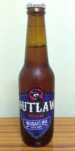 Outlaw Mosaic IPA