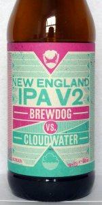 BrewDog / Cloudwater New England IPA V2