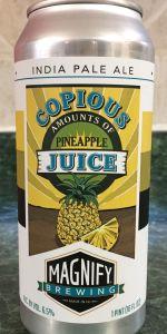 Copious Amounts Of Pineapple Juice