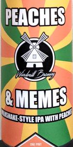 Peaches & Memes