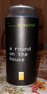 A Round On the House