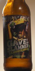 Gavel Slammer - Barrel-Aged