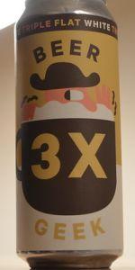 Beer Geek Triple Flat White
