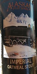 Alaskan Imperial Oatmeal Stout (Pilot Series)