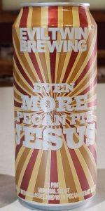 Even More Pecan Pie Jesus