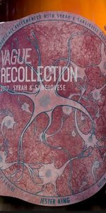 Vague Recollection - 2017 Syrah and Sangiovese
