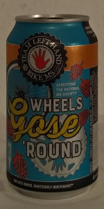 Wheels Gose 'Round