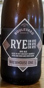 Rye on Rye on Rye on Rye