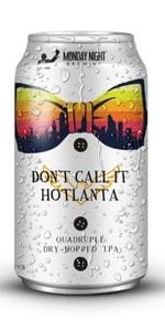 Don't Call It Hotlanta