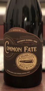 Bourbon Barrel-Aged Common Fate