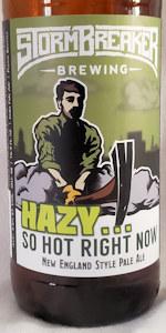Hazy...So Hot Right Now