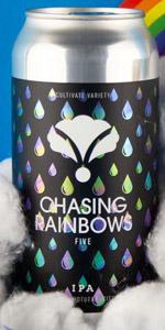 Chasing Rainbows Five