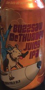 Buzzsaw McThunder Juicy IPA