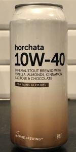 10W-40 - Horchata