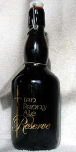 Ten Penny Ale Reserve