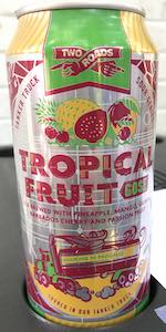 Tanker Truck Series: Tropical Fruit Gose