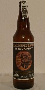 Quadruple Barrel Big Bad Baptist