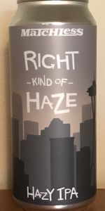 Right Kind Of Haze