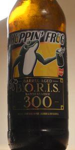 Barrel Aged B.O.R.I.S. Batch #300