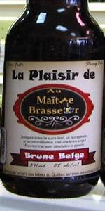 La Plaisir De Au Maître Brasseur (Brune Belge)