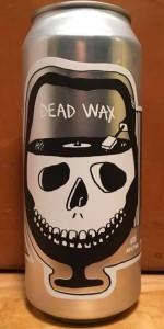 Dead Wax