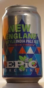 New England Style IPA  - Maximum Cowbell