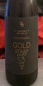 Gold Strap - Woodford Bourbon Barrel Aged