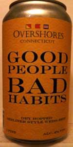 Good People, Bad Habits