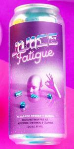 Alvarado Street / Burial - Juice Fatigue
