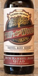 Trip In The Woods: Rum Barrel Aged Quad
