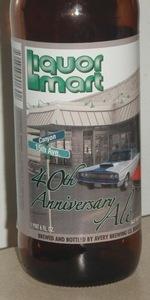 Liquor Mart 40th Anniversary Ale