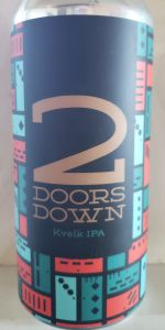 2 Doors Down Kveik IPA