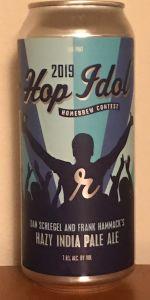 Hop Idol - Dan Schlegel And Frank Hammack's Hazy IPA (2019)