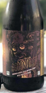 Doctor Goodnight: Bourbon Barrel Aged With Vanilla & Cacao