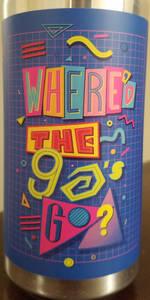 Where'd The 90's Go?