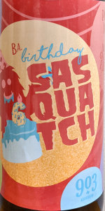 Sasquatch - Birthday Barrel Aged
