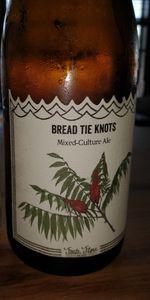 Bread Tie Knots