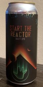 Start The Reactor