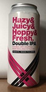 Hazy&Juicy&Hoppy&Fresh. - Azacca, Idaho 7 & Loral