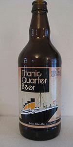 Titanic Quarter Beer