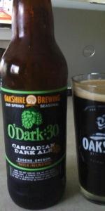 O'Dark:30 Cascadian Dark Ale