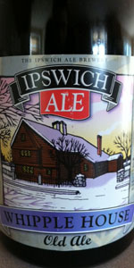 Ipswich Whipple House Old Ale