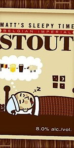 Wild Oats Series No. 1 - Matt's Sleepy Time Belgian Imperial Stout