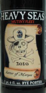 Heavy Seas - Letter Of Marque 2010 (Rye Porter)