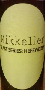 Yeast Series: Hefeweizen